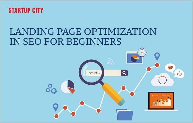 Landing Page Optimization in SEO for Beginners
