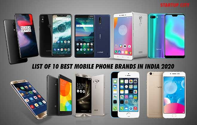 LIST OF 10 BEST MOBILE PHONE BRANDS IN INDIA 2020