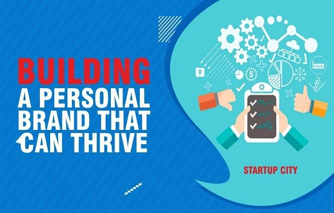 BUILDING A PERSONAL BRAND THAT CAN THRIVE