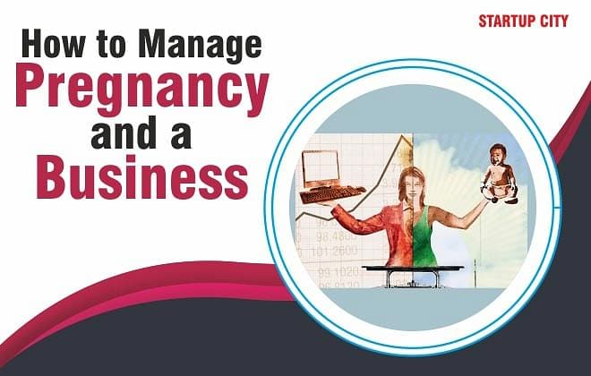 Pregnancy No Longer A Speed Breaker To Your Entrepreneurial Goals