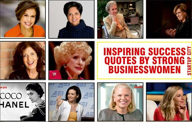 15 Inspiring Success Quotes By Strong Businesswomen