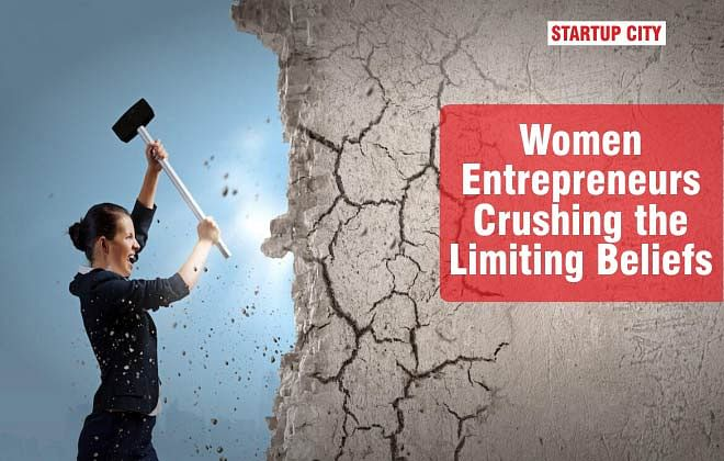 Women Entrepreneurs Crushing the Limiting Beliefs