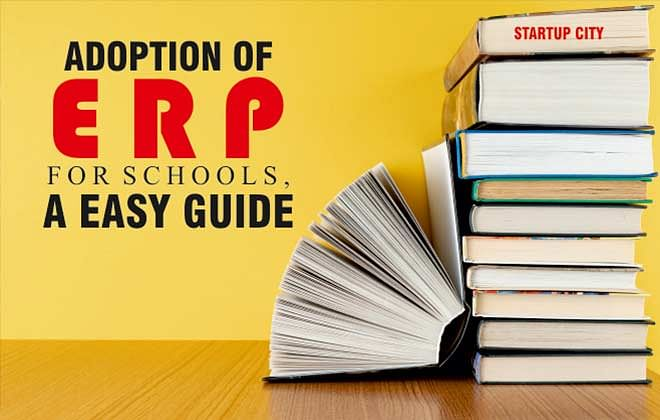 ADOPTION OF ERP FOR SCHOOLS, A EASY GUIDE
