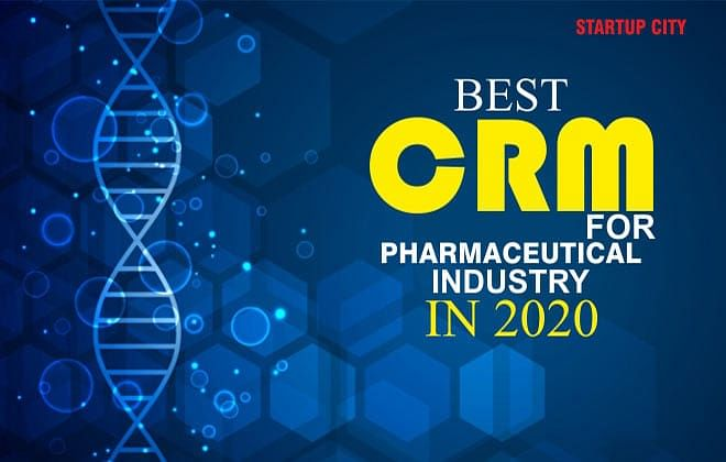 BEST CRM FOR PHARMACEUTICAL INDUSTRY IN 2020