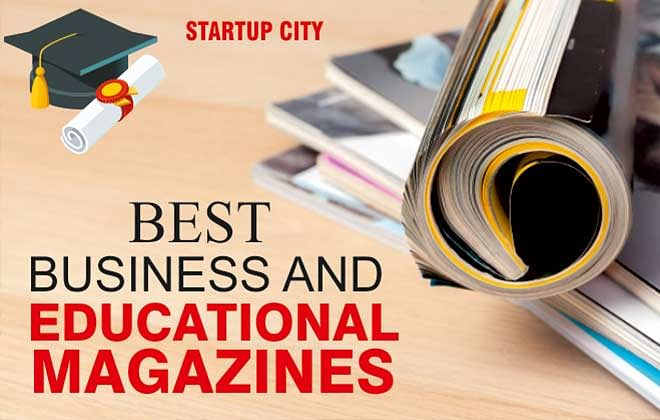 What Are The Best Business And Educational Magazines?