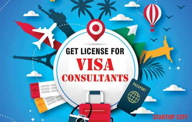 What Is The Process To Get The Registration Or License For The Opening For Visa Consultants?