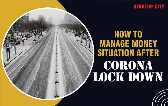 How to manage money situation for a small business owner after Corona lock down?