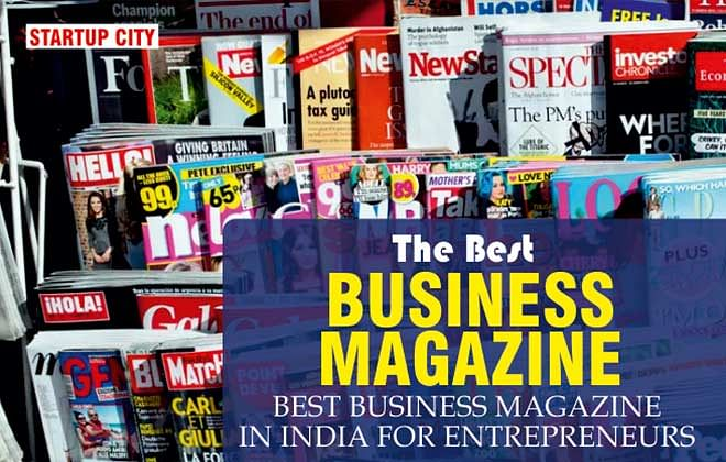 What Is The Best Business Magazine In India For Entrepreneurs?