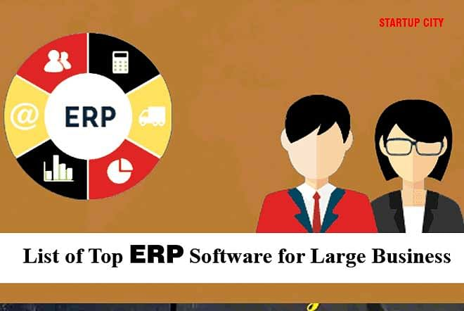 List of Top ERP Software for Large Business