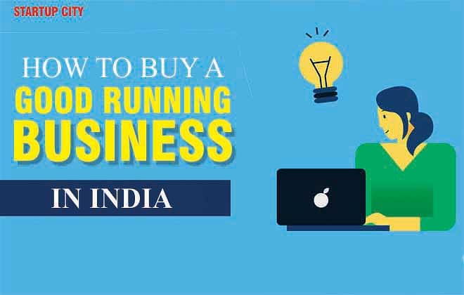 How to Buy A Good Running Business in India?