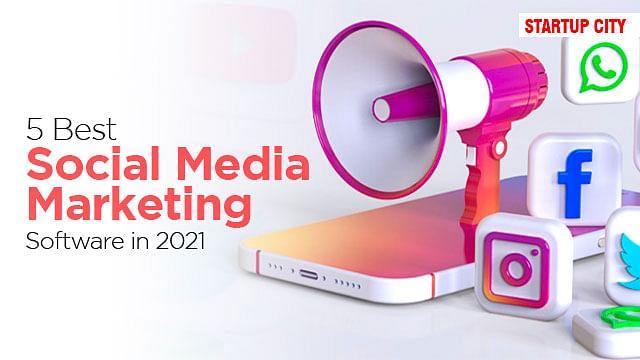 5 Best Social Media Marketing Software in 2021