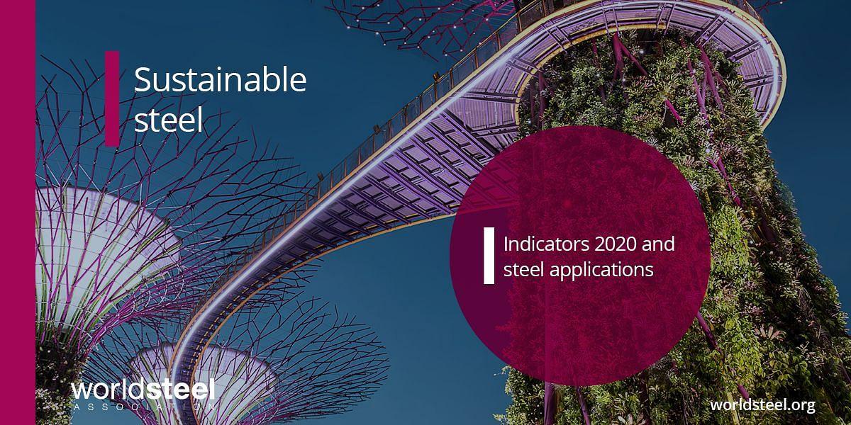 Sustainable Steel - Indicators 2020 & Steel Applications
