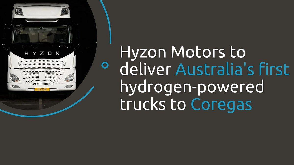 Hyzon Hydrogen Powered Trucks for Coregas in Australia