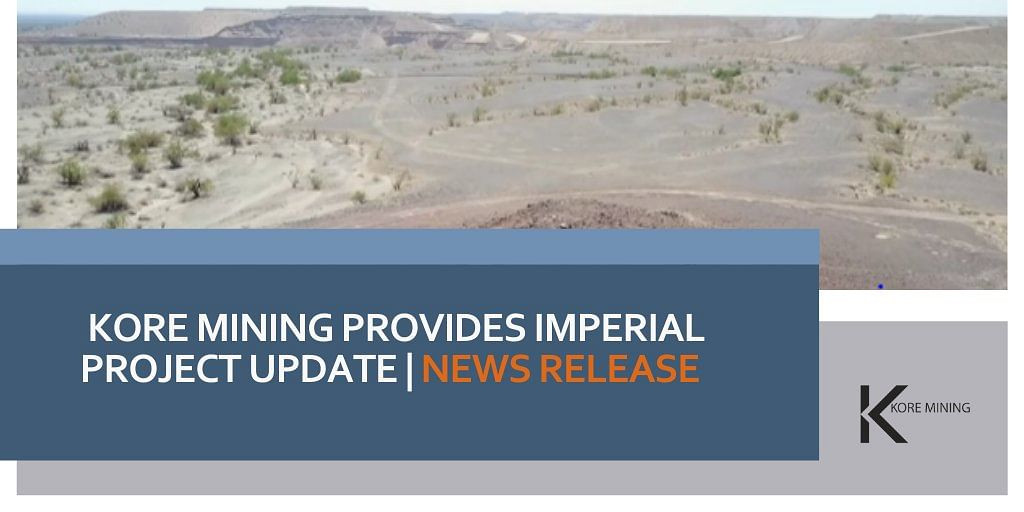 KORE Mining Provides Imperial Project Update