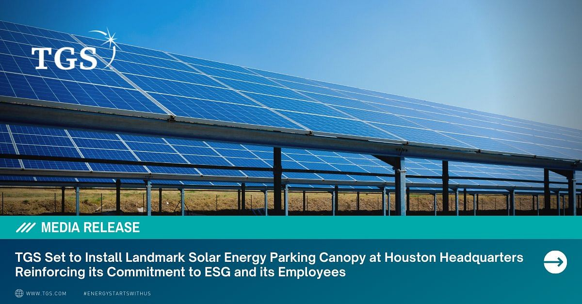 TGS Set to Install Solar Energy Parking Canopy at Houston HQ