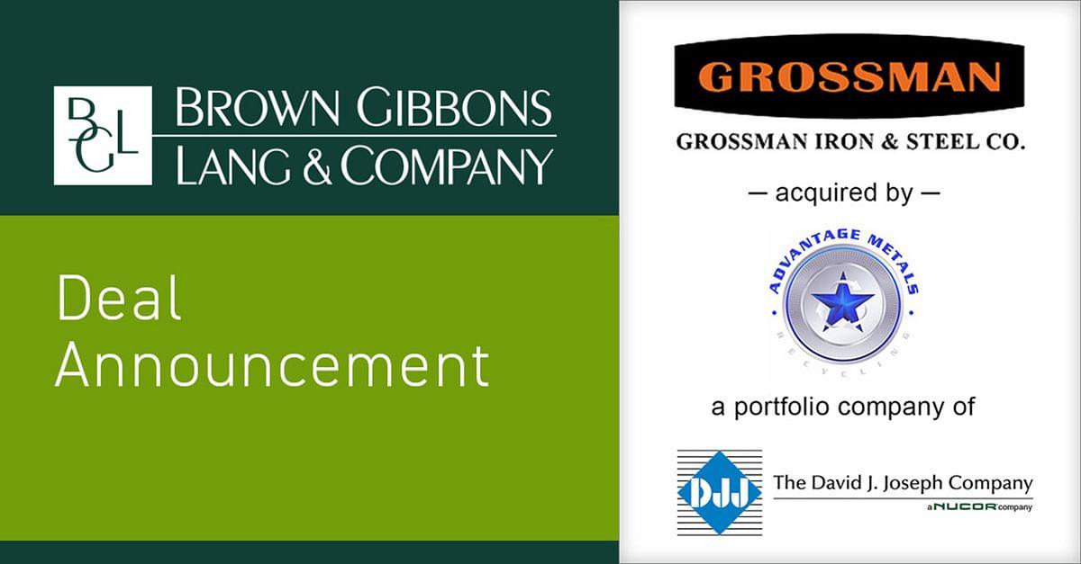 Brown Gibbons Lang Announces Sale of Grossman to Nucor's DJJ