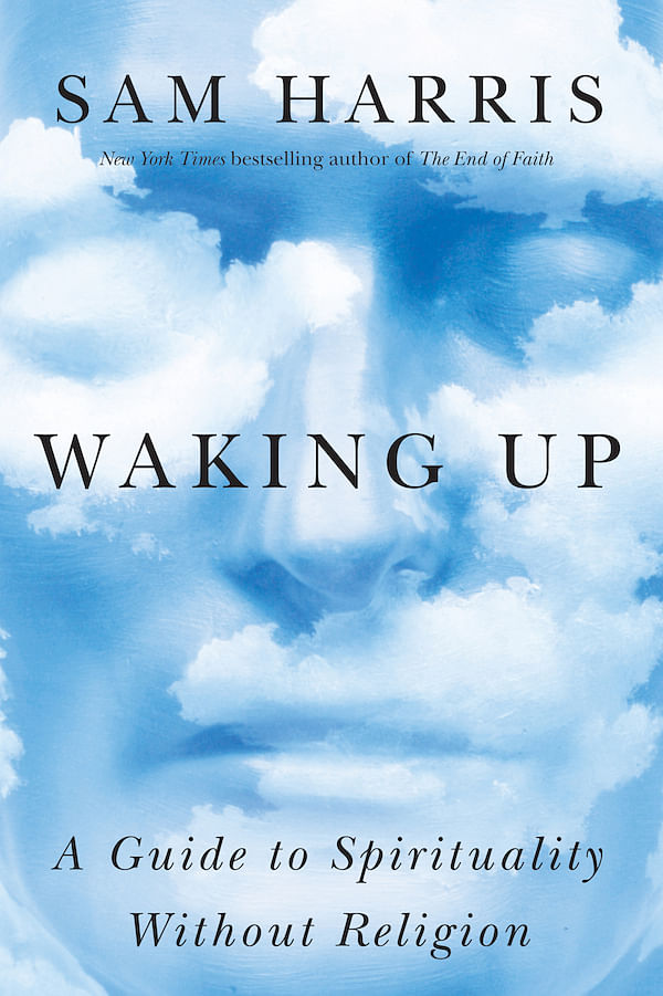Sam Harris – Waking Up: A Guide to Spirituality Without Religion