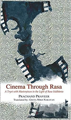 Book Excerpt: Of Rasa-Siddhanta, Vibhatsa Rasa And World Cinema