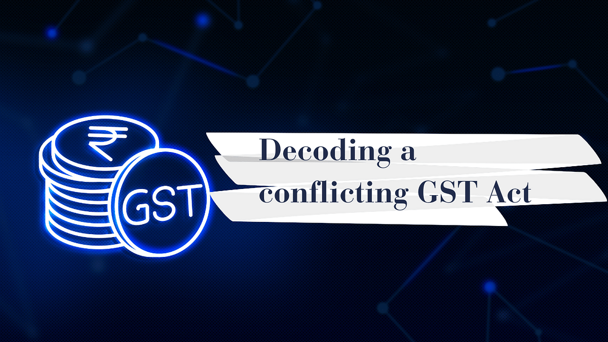 Decoding a conflicting GST Act