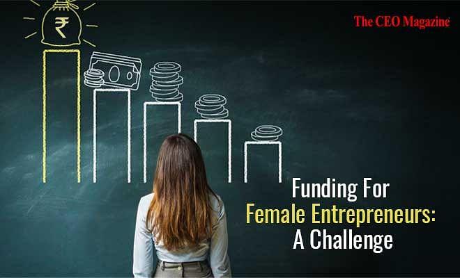 Funding for Women Entrepreneurs: A Challenge