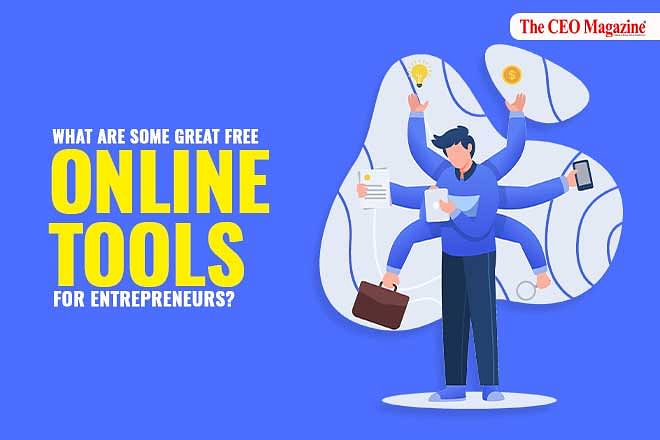 What are some great free online tools for entrepreneurs?