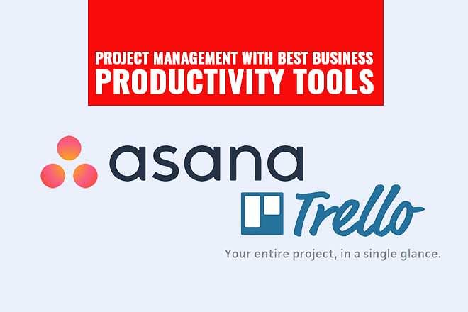 Project Management With Best Business Productivity Tools