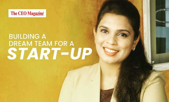 Building a Dream Team for a Start-up