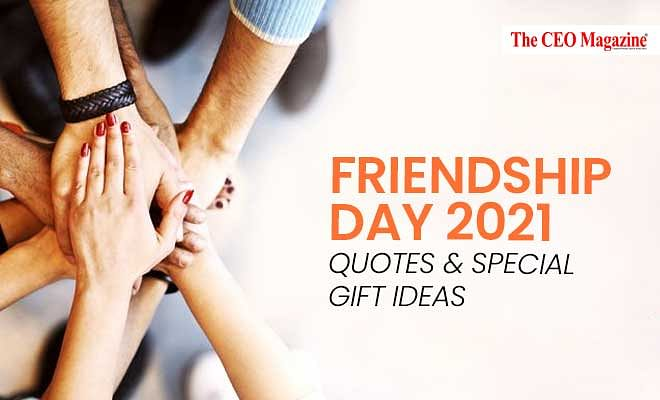 International Friendship Day 2021 Quotes and Special Gifts