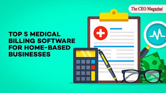 Top 5 Medical Billing Software for Home-based Businesses