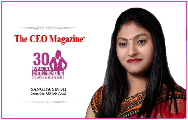 Determination can conquer every grueling task, a firm belief by Sangita Singh, founder of GS Job Point