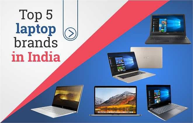 Top 5 laptop brands in India