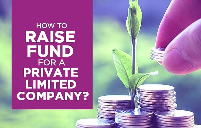How to Raise Fund for a Private Limited Company?