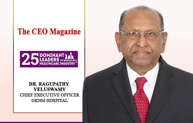 Ragupathy Veluswamy: excelling and enhancing health care in India with GKNM Hospital
