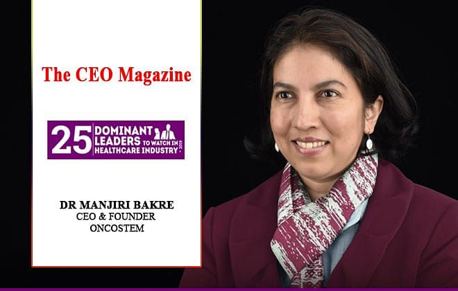 Dr. ManjiriBakre, CEO & Founder, OncoStemBringing a tide of change in cancer treatment withCanAssist Breast