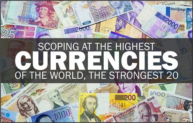 Scoping at the highest currencies of the world, the strongest 19