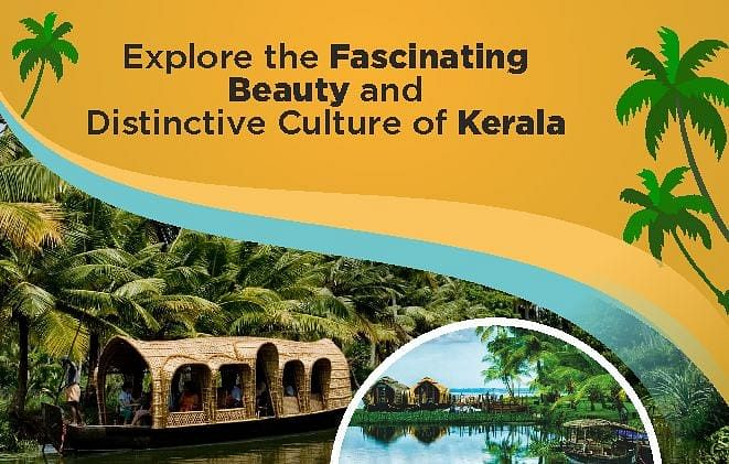 Explore the Fascinating Beauty and Distinctive Culture of Kerala