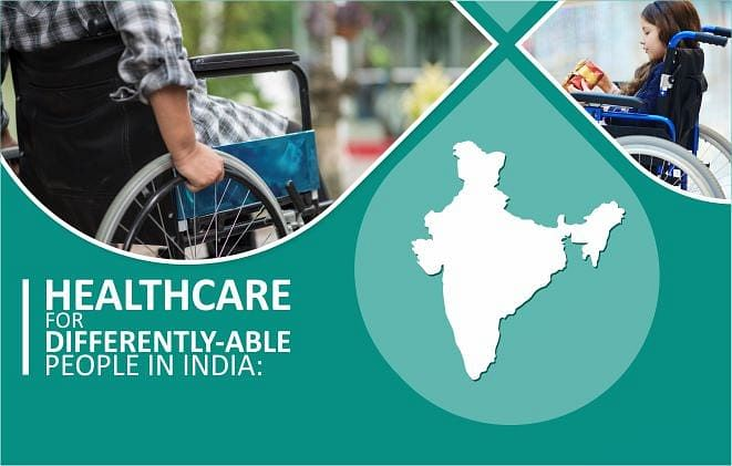 Healthcare for Differently-Able People in India: A Long Journey Ahead