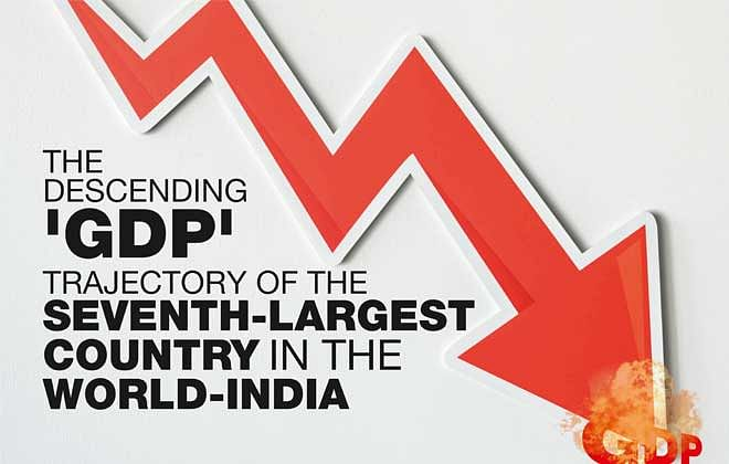 THE DESCENDING 'GDP' TRAJECTORY OF THE SEVENTH-LARGEST COUNTRY IN THE WORLD-INDIA