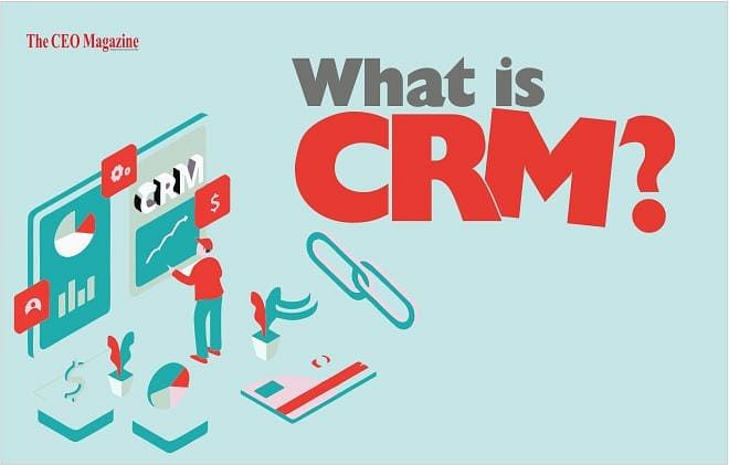 CRM, everything you need to know