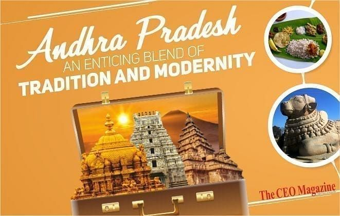 ANDHRA PRADESH- AN ENTICING BLEND OF TRADITION AND MODERNITY
