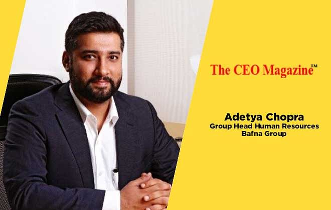 ADETYA CHOPRA: REDEFINING THE LINE OF BUSINESS BY HIS SKILLS AND HIS DRIVE TO EXCEL