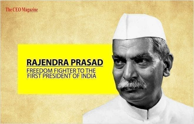 Rajendra Prasad Freedom Fighter to the First President of India