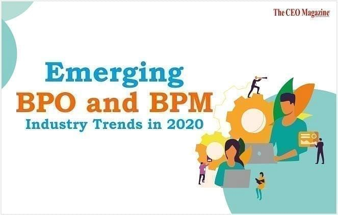 Emerging BPO and BPM Industry Trends in 2020