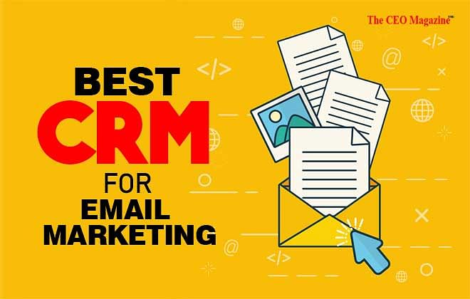 Best CRM Software for email marketing