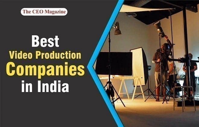 10 Best Video Production Companies in India for 2020