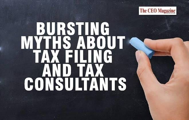 Bursting Myths about Tax Filing and Tax Consultants