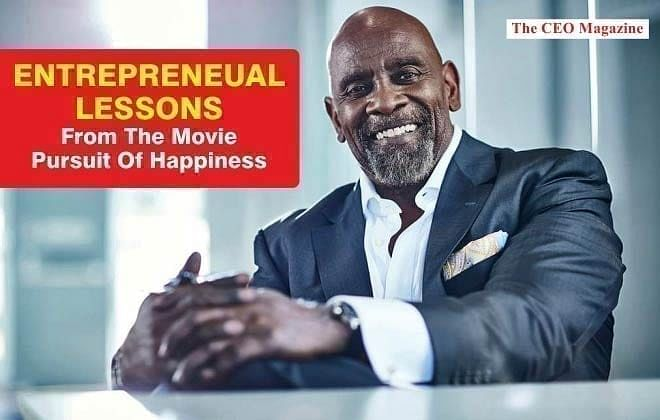 Entrepreneurial Lessons From The Movie Pursuit Of Happyness