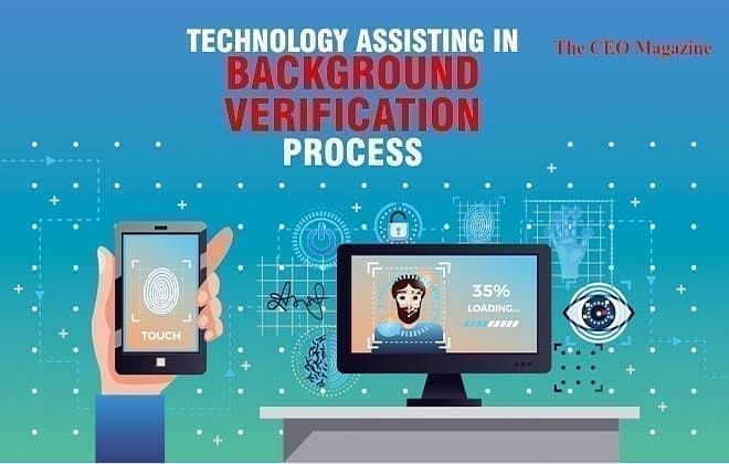 TECHNOLOGY ASSISTING IN BACKGROUND VERIFICATION PROCESS