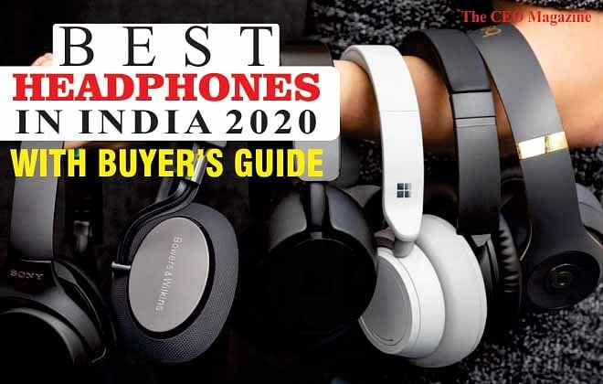 Best Headphones in India 2020 with buyer's guide