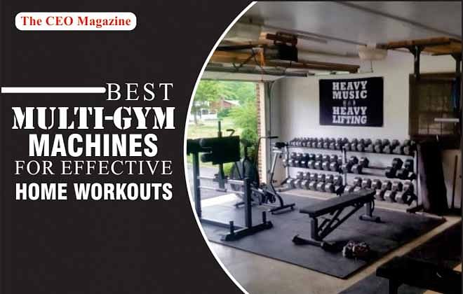 Best Multi-Gym Machines for Effective home workouts